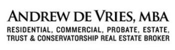 Andrew DeVries, MBA - Probate, Estate, Trust & Conservatorship Real Estate Broker
